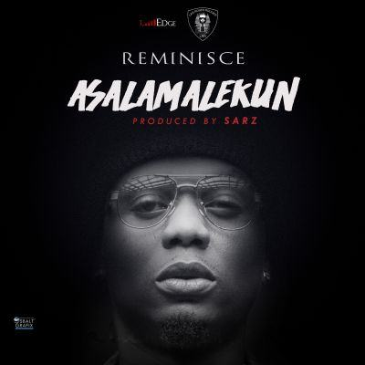 Reminisce - Asalamalekun [AuDio]
