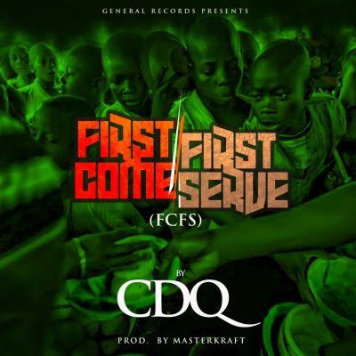 CDQ - First Come First Serve [AuDio]