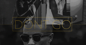 DJ Combs - Don't Go ft Ink Edwards & Koker [AuDio]