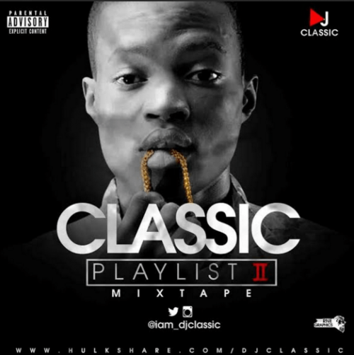 Dj Classic - Classic Playlist [MixTape]