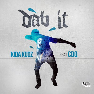 Kida Kudz - Dab it ft CDQ [AuDio]