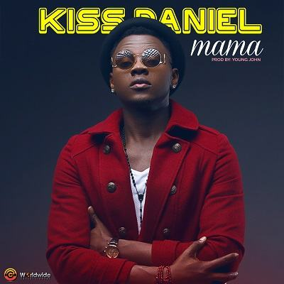 Kiss Daniel - Mama [AuDio]