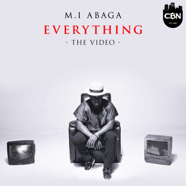 M.I Abaga - Everything [ViDeo]