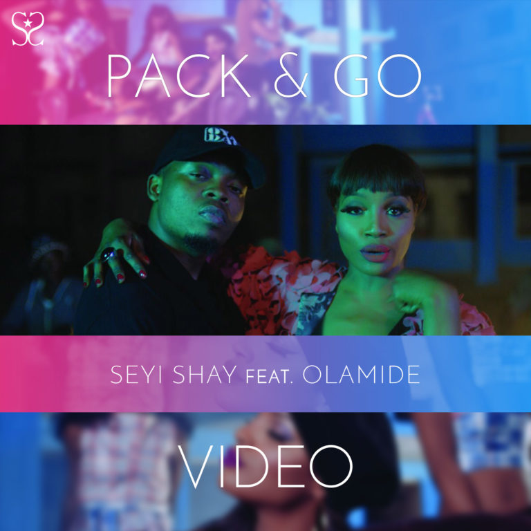Seyi Shay - Pack and Go ft Olamide [ViDeo]