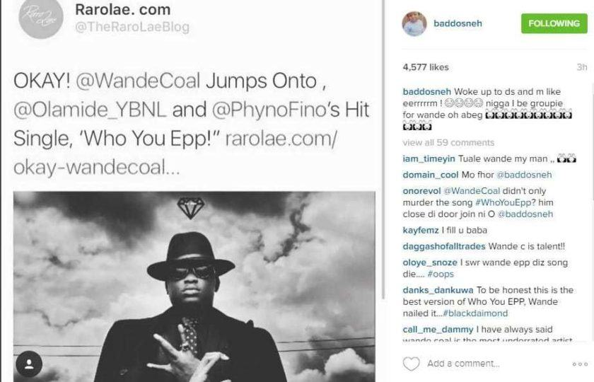 Olamide Is Thrilled After Wande Coal Released Who You Epp