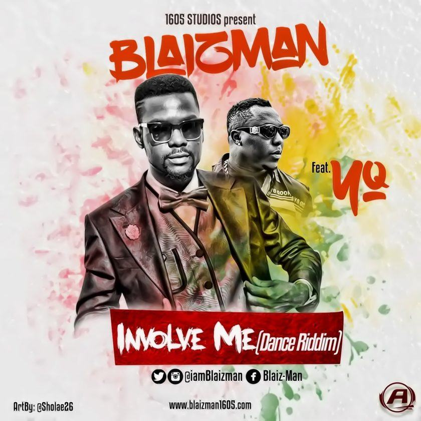 Blaizman - Involve Me ft YQ [AuDio]