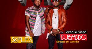 DJ Baddo - Finally ft Skales [ViDeo]