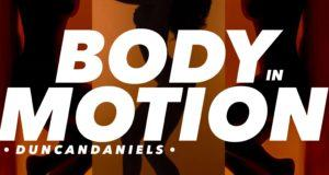Duncan Daniels - Body In Motion [AuDio]