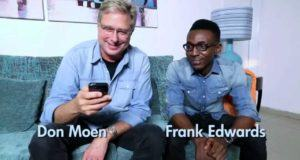 Frank Edwards - Ka Anyi Bulie ft Don Moen [AuDio]