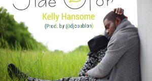 Kelly Hansome - Jide Ofor [AuDio]