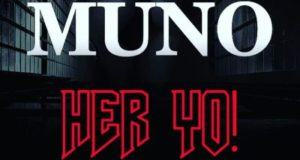 Muno - Her Yo [AuDio]