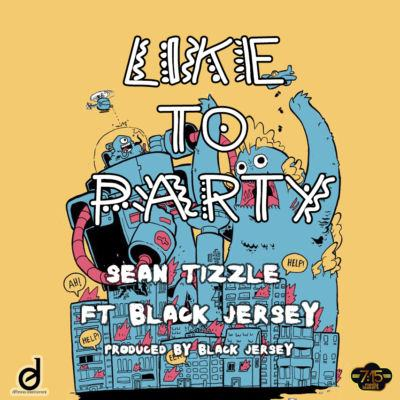 Sean Tizzle - Like To Party ft Blaq jerzee [ViDeo]