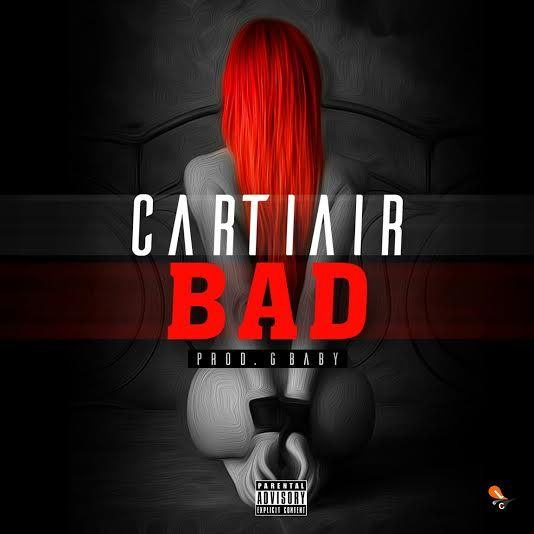 CartiAir - Bad [AuDio]