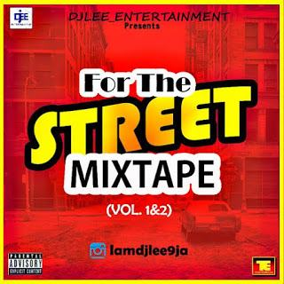 Dj LEE – For The Street [Mixtape]