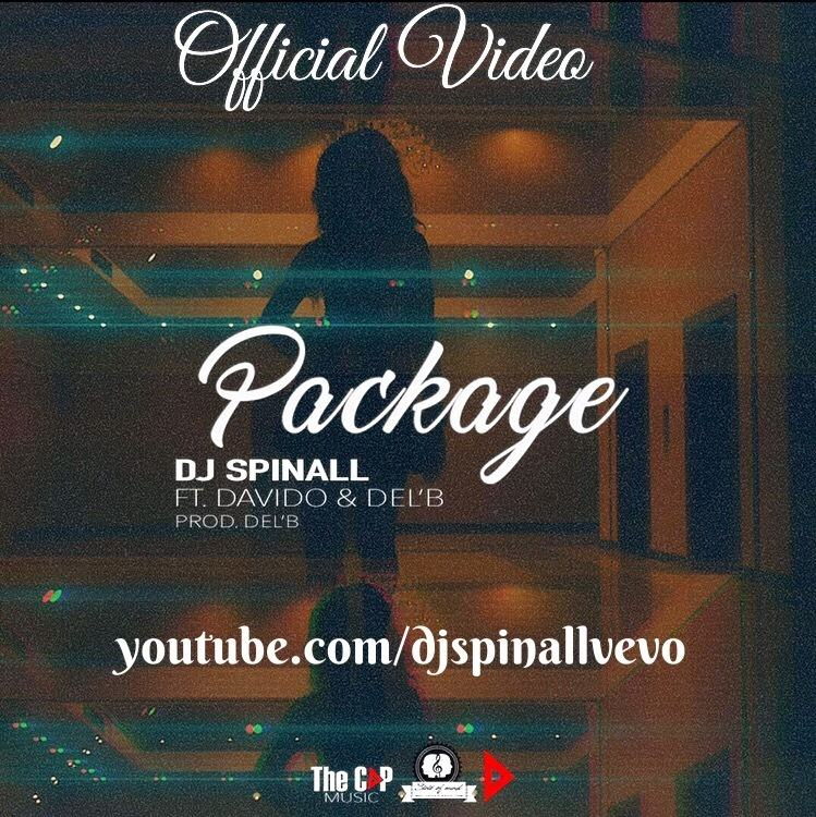 Dj Spinall - Package ft Davido & Del'B [ViDeo]