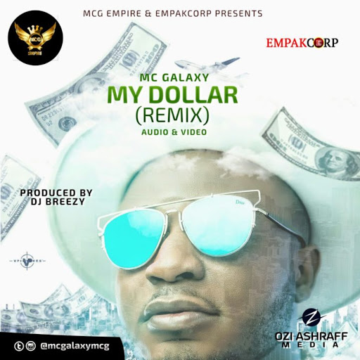 MC Galaxy - Dollar (Remix)