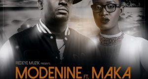 Modenine - No Matter What ft Maka [AuDio]