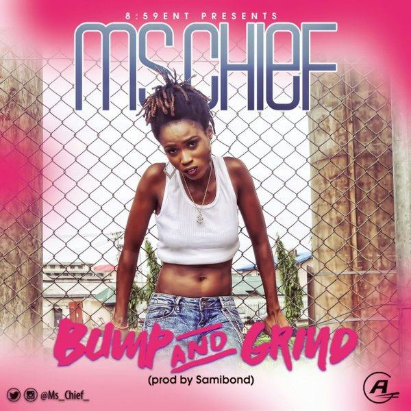 Ms. Chief - Bump n Grind [AuDio]
