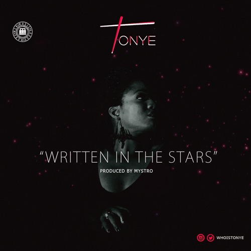 Tonye - Written In The Stars