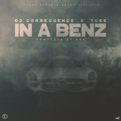 DJ Consequence - In A Benz ft YCee [AuDio]