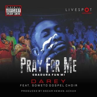 Darey Alade - Pray For Me