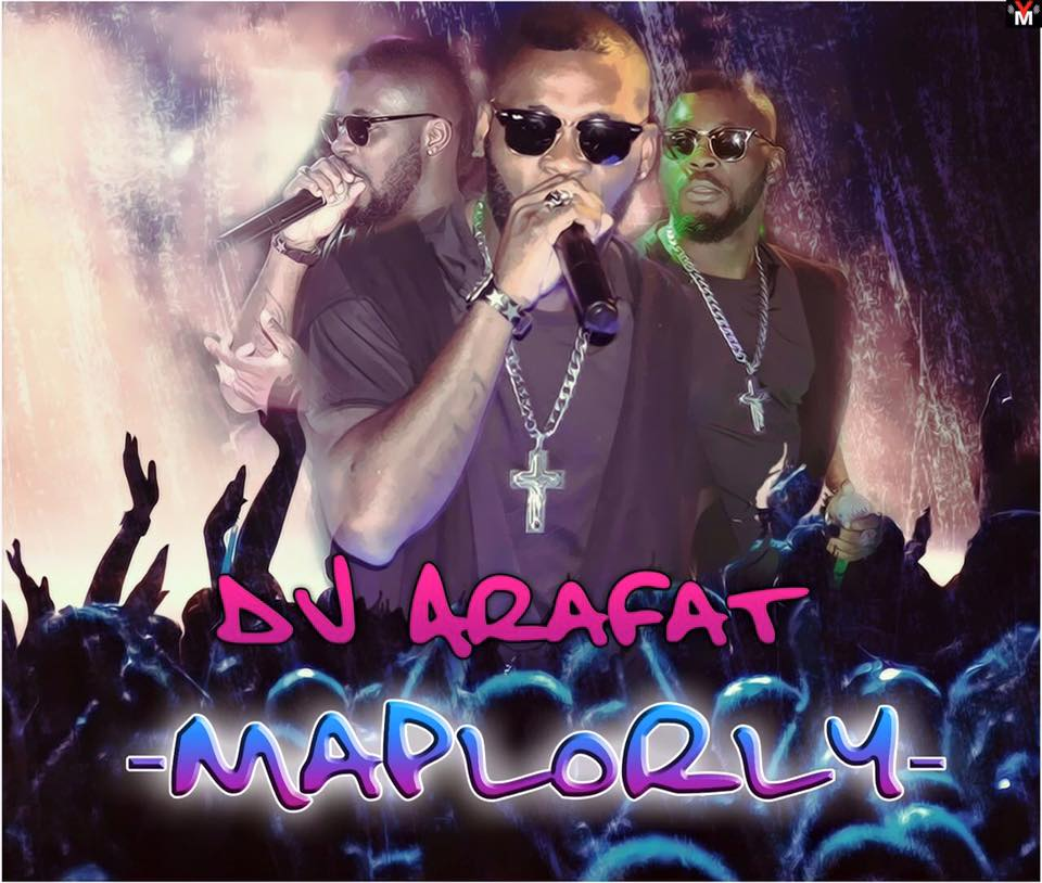 Dj Arafat - Maplorly [ViDeo]