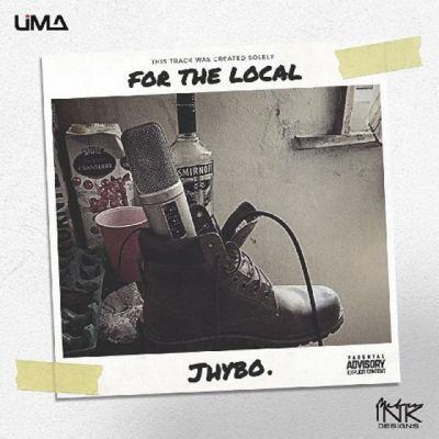 Jhybo - For The Local [ViDeo]