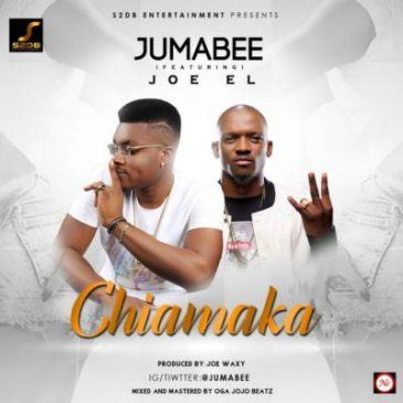 Jumabee - Chiamaka ft Joe El [ViDeo]