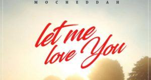 Mo'Cheddah - Let Me Love You [AuDio]