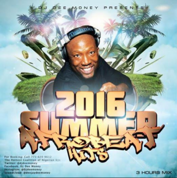 DJ Dee Money - 2016 Summer Afrobeat Hits Mega Mix