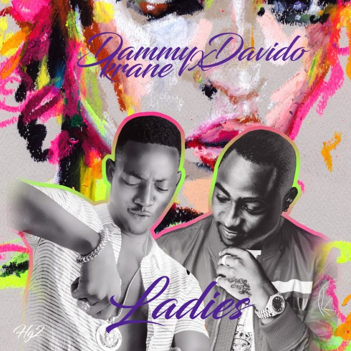 Dammy Krane - Ladies ft Davido [AuDio]