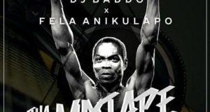 Dj Baddo – Best Of Fela [MixTape]