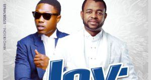 Sani Danja - Joy ft Vector [AuDio]