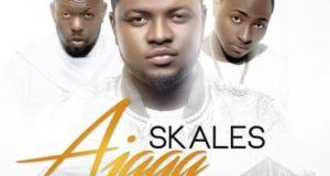 Skales - Ajaga ft Timaya & Davido [AuDio]
