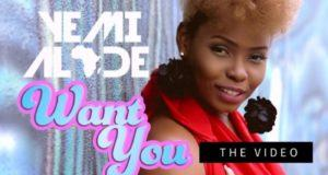 Yemi Alade - Want You [ViDeo]