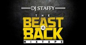 DJ Staffy - The Beast Is Back [MixTape]