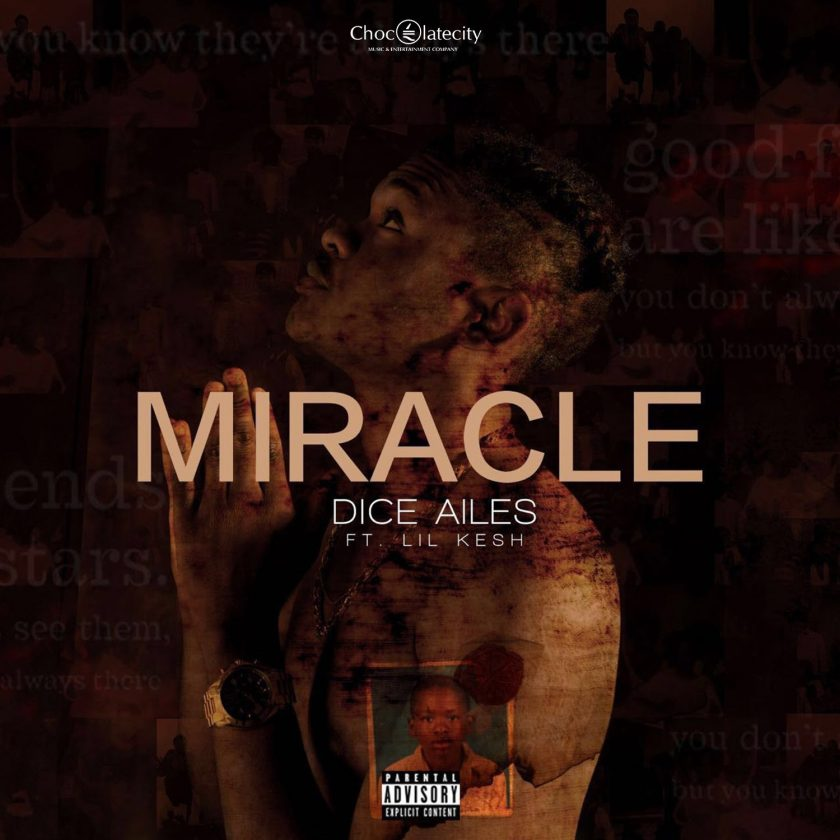 Dice Ailes - Miracle ft Lil Kesh