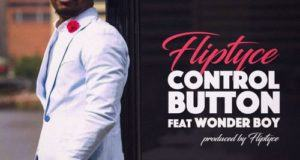 Fliptyce & WondaBoy - Control Button [AuDio]