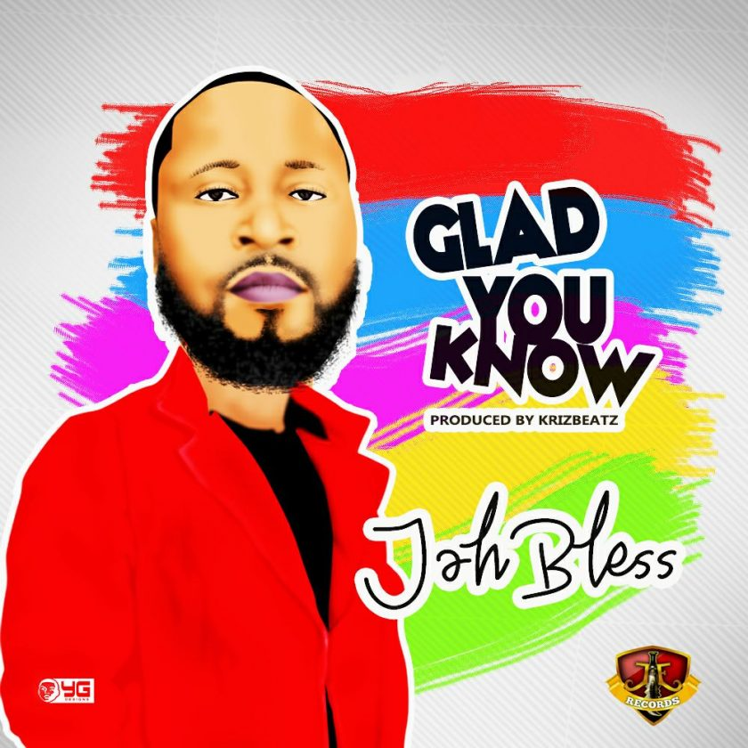 Jahbless - Glad You Know