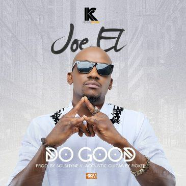 Joe EL - Do Good [AuDio]