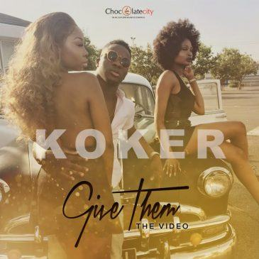 Koker - Give Them [ViDeo]