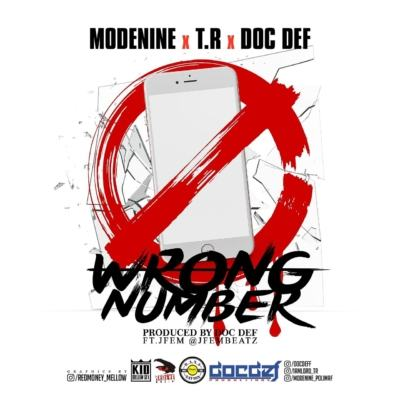 ModeNine - Wrong Number ft T.R & Doc Def [AuDio]