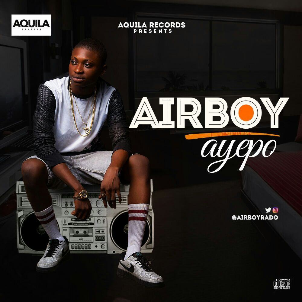 Airboy - Ayepo [ViDeo]