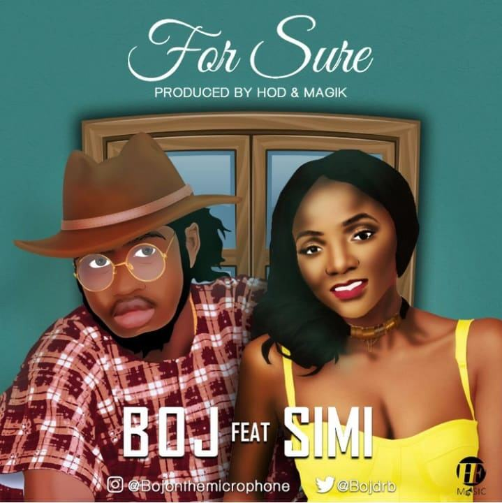 BOJ - For Sure ft Simi [AuDio]
