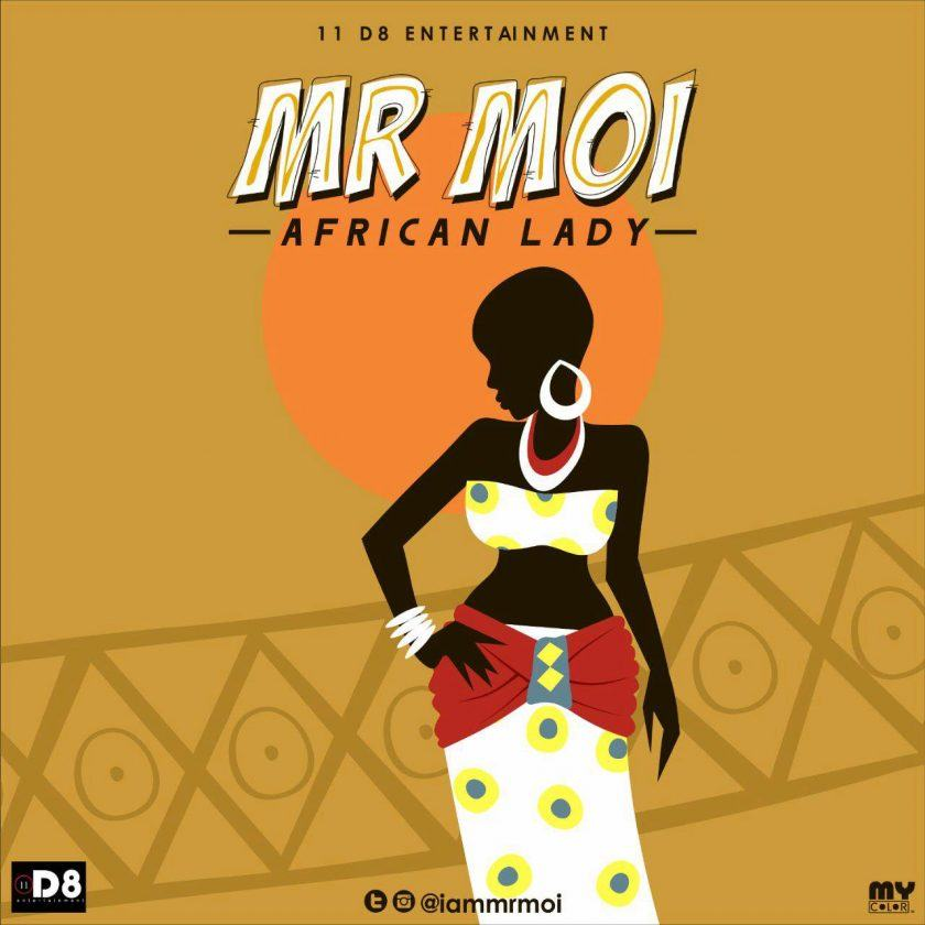 Mr Moi - African Lady [AuDio]