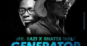 Mr. Eazi & Shatta Wale - Generator [AuDio]
