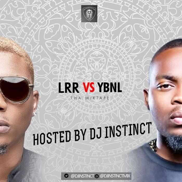 DJ Instinct - LRR vs YBNL [MixTape]