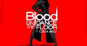 Drey Beatz - Blood On The Dance Floor ft​​ Ceeza ​Milli ​[AuDio]