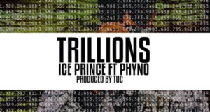 Ice Prince - Trillions ft Phyno [ViDeo]
