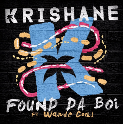 Krishane - Found Da Boi ft Wande Coal